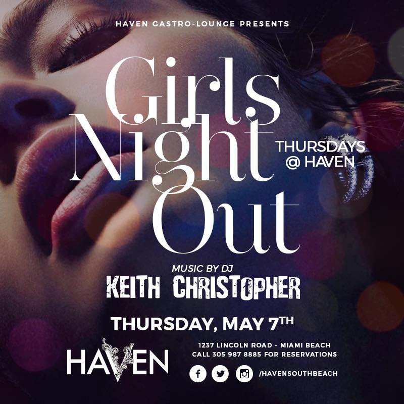 Girls Night Out – Haven Lounge, Miami Beach