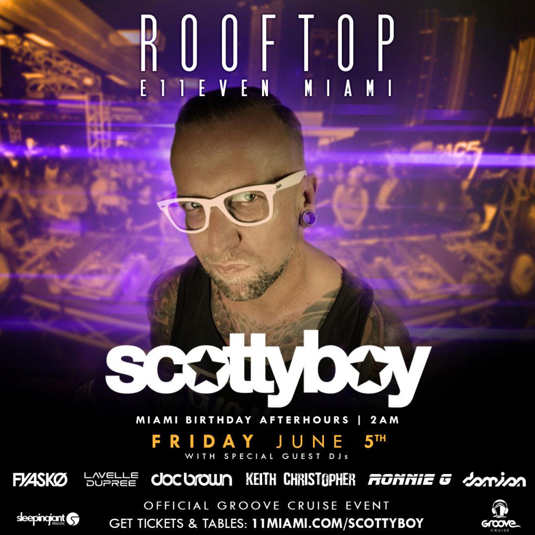 Scotty Boy's Miami Afterhours Birthday
