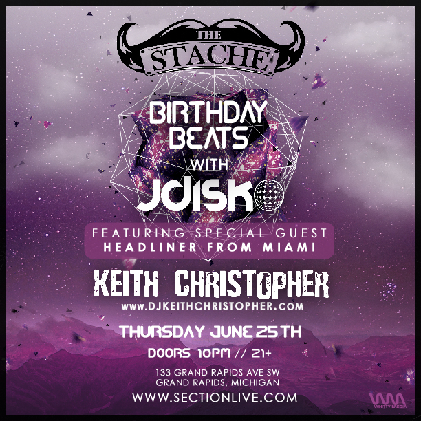 Birthday Beats with JDisko – The Stache – Grand Rapids, MI