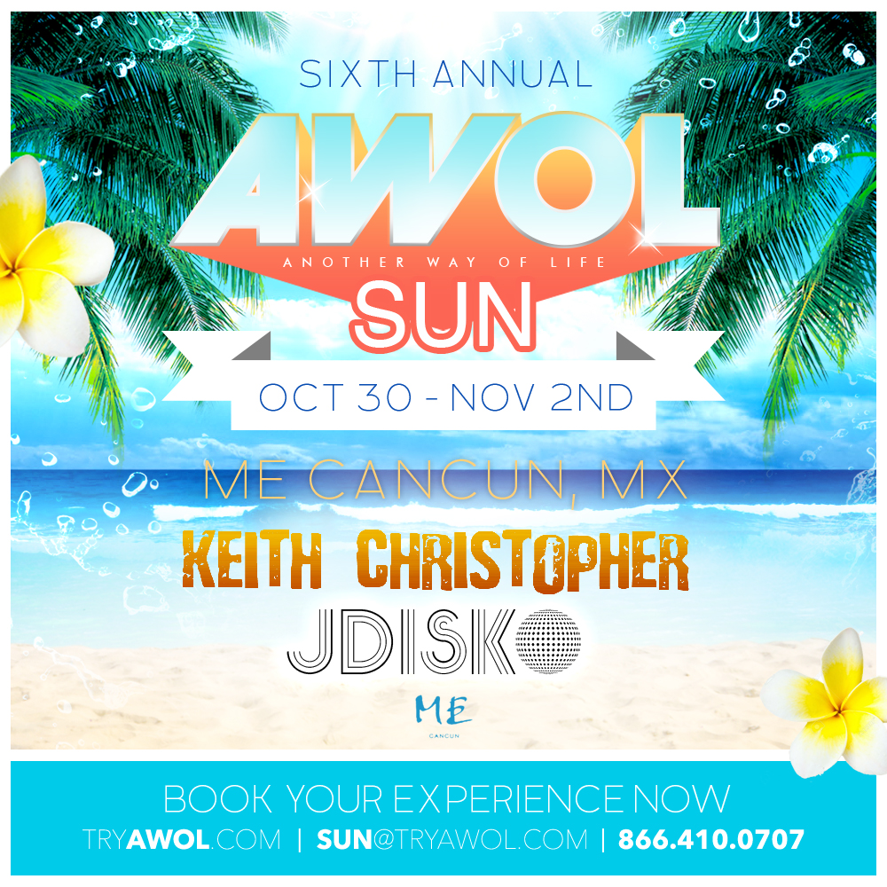 A.W.O.L. (Another Way Of Life) Sun – Cancun, Mexico