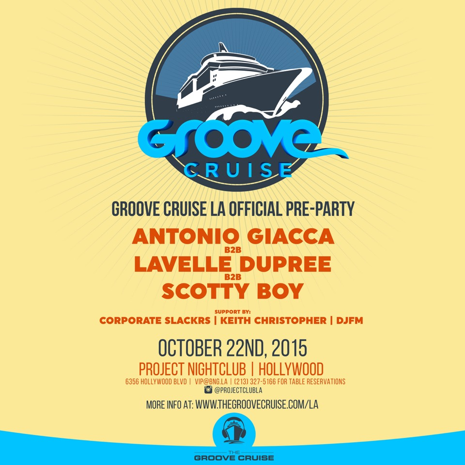 Groove Cruise LA Official Pre-Party – Hollywood, CA