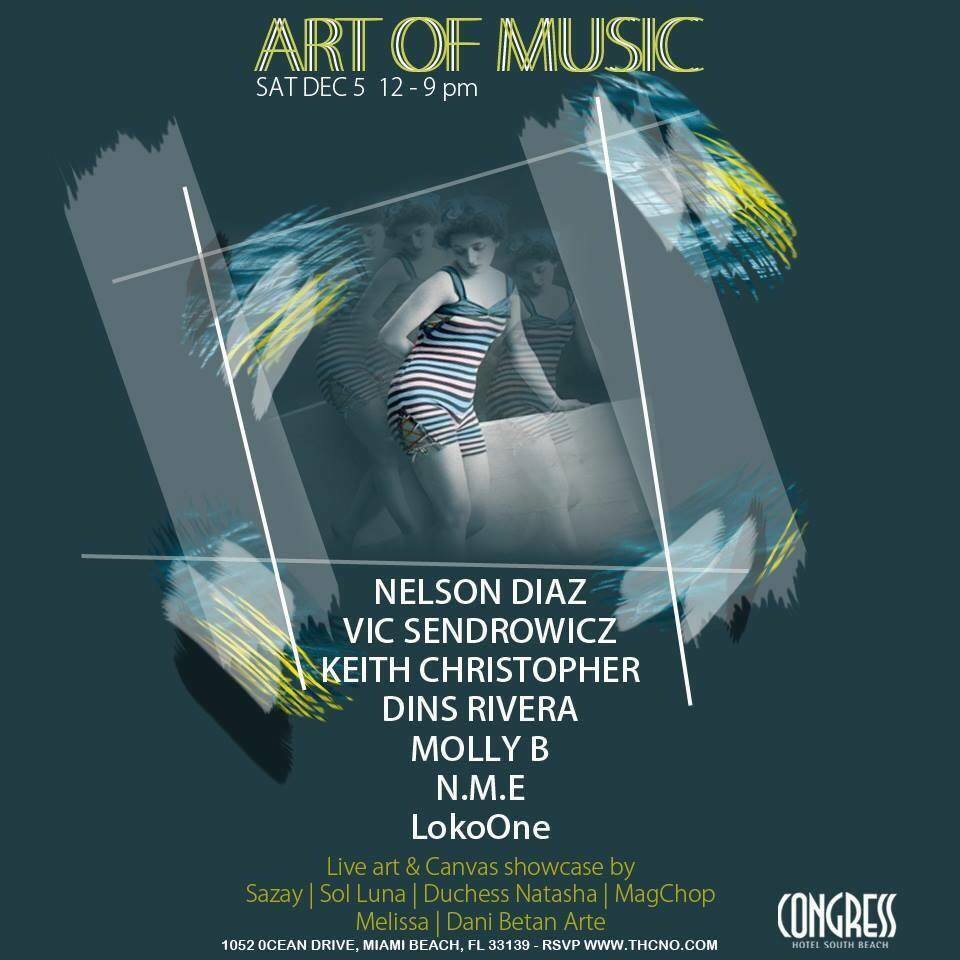 Art of Music @ Congress Hotel, Miami Beach, FL