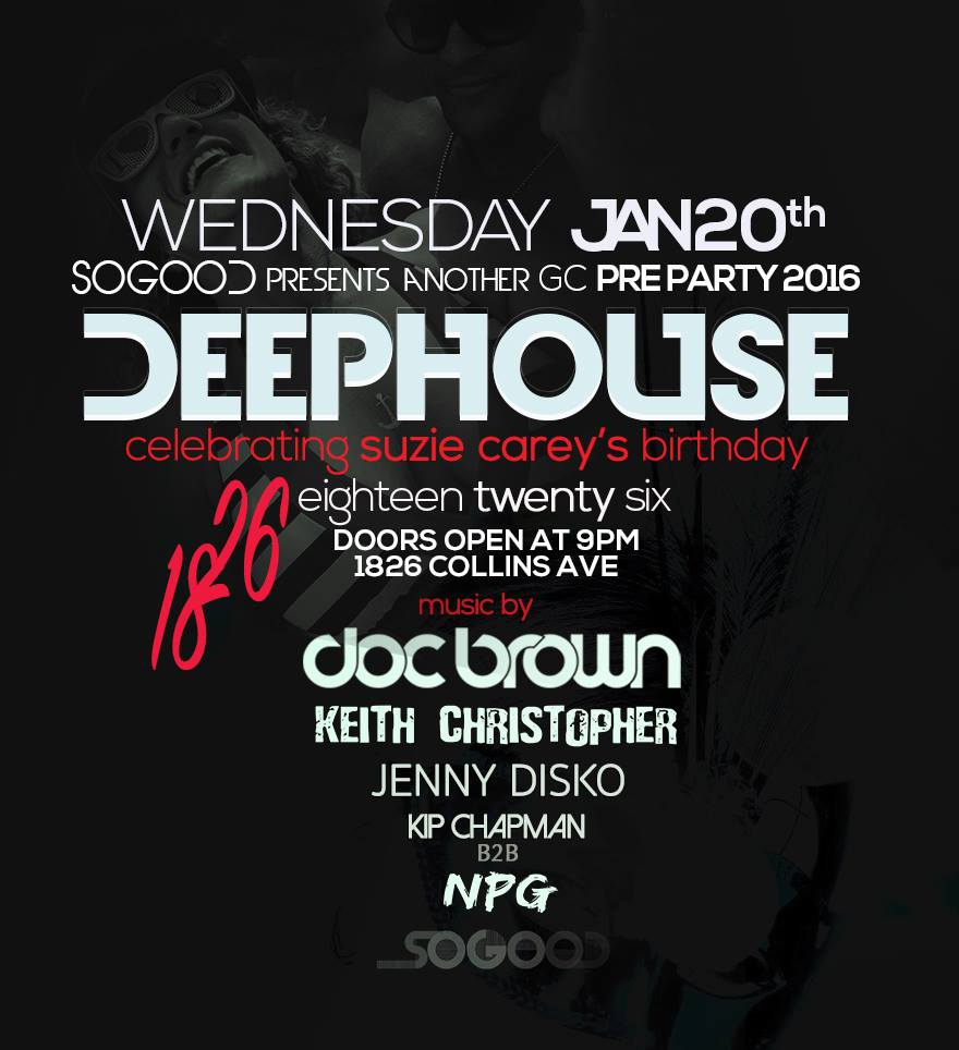 Deep House at 1826 Lounge – Miami Beach, FL