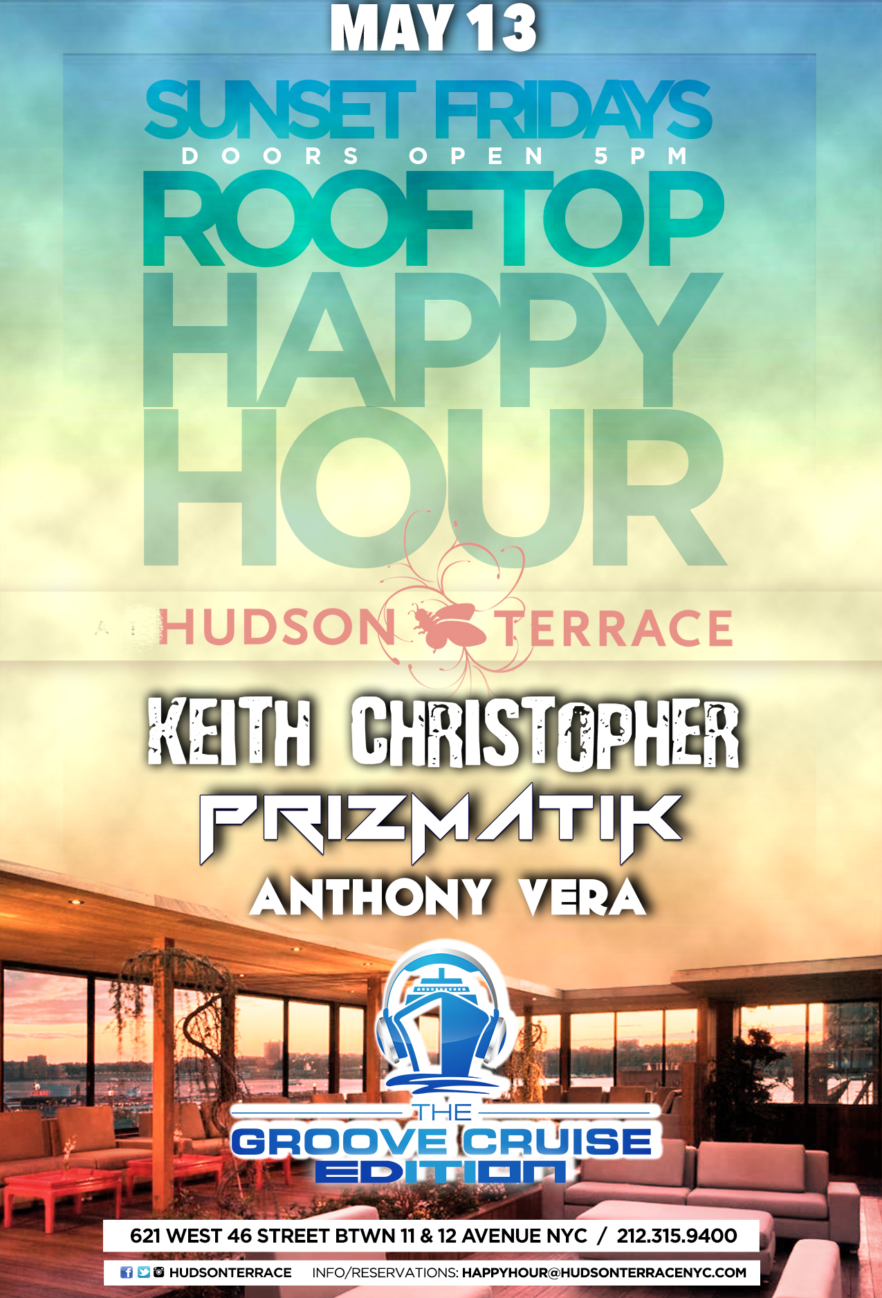 The Groove Cruise Edition of Sunset Fridays @ Hudson Terrace – New York City, NY