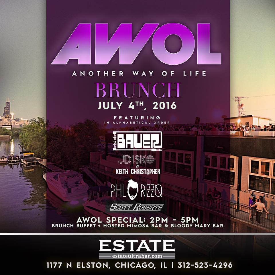 A.W.O.L. (Another Way Of Life) Brunch @ Estate Ultrabar – Chicago, IL