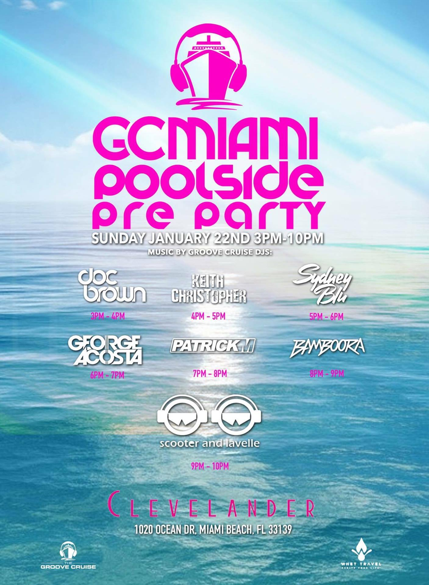 The Groove Cruise #GCMIAMI Poolside Pre-Party – Clevelander – Miami Beach, FL