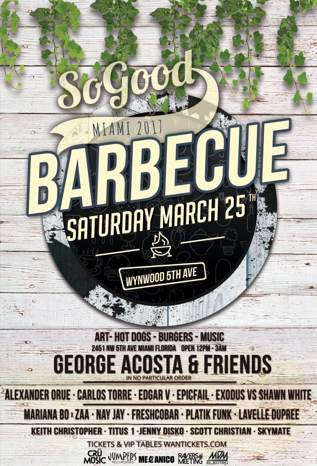 Sogood Miami Music Week 2017 Barbecue @ Wynwood 5th Avenue