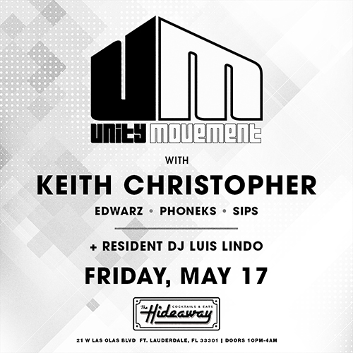 Unity Movement featuring Keith Christopher @ The Hideaway